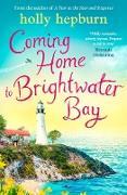 Cover-Bild zu Coming Home to Brightwater Bay (eBook) von Hepburn, Holly