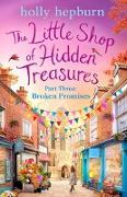 Cover-Bild zu Little Shop of Hidden Treasures Part Three (eBook) von Hepburn, Holly