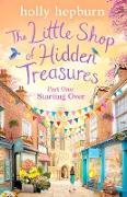 Cover-Bild zu Little Shop of Hidden Treasures Part One (eBook) von Hepburn, Holly