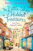 Cover-Bild zu The Little Shop of Hidden Treasures Part Two (eBook) von Hepburn, Holly