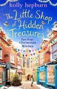 Cover-Bild zu The Little Shop of Hidden Treasures Part Four (eBook) von Hepburn, Holly