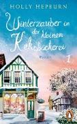 Cover-Bild zu Winterzauber in der kleinen Keksbäckerei (Teil 1) (eBook) von Hepburn, Holly