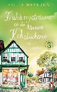 Cover-Bild zu Frühlingsträume in der kleinen Keksbäckerei (Teil 3) (eBook) von Hepburn, Holly