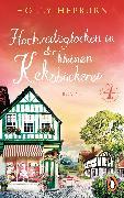 Cover-Bild zu Hochzeitsglocken in der kleinen Keksbäckerei (Teil 4) (eBook) von Hepburn, Holly