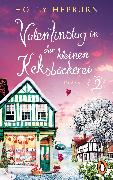 Cover-Bild zu Valentinstag in der kleinen Keksbäckerei (Teil 2) (eBook) von Hepburn, Holly