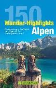 Cover-Bild zu 150 Wander-Highlights Alpen von Irlinger, Bernhard