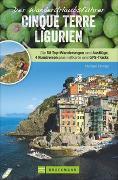 Cover-Bild zu Der Wanderurlaubsführer Cinque Terre Ligurien von Pröttel, Michael