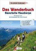Cover-Bild zu Das Wanderbuch Bayerische Hausberge von Helbig, Ann-Kathrin