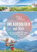 Cover-Bild zu Urlaubsglück mit Kids (eBook) von Egelkraut, Ortrun