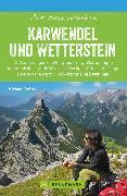 Cover-Bild zu Bruckmann Wanderführer: Zeit zum Wandern Karwendel und Wetterstein (eBook) von Pröttel, Michael