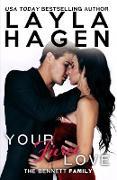 Cover-Bild zu Your Fierce Love (The Bennett Family, #7) (eBook) von Hagen, Layla