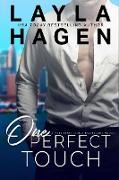 Cover-Bild zu One Perfect Touch (Very Irresistible Bachelors, #3) (eBook) von Hagen, Layla