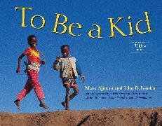 Cover-Bild zu To Be a Kid von Ajmera, Maya