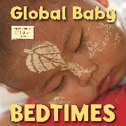Cover-Bild zu Global Baby Bedtimes von Ajmera, Maya