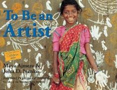 Cover-Bild zu To Be an Artist von Ajmera, Maya