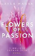 Cover-Bild zu Flowers of Passion - Sinnliche Lotusblüten von Hagen, Layla