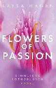 Cover-Bild zu Flowers of Passion - Sinnliche Lotusblüten (eBook) von Hagen, Layla