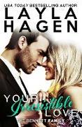 Cover-Bild zu Your Irresistible Love (The Bennett Family, #1) (eBook) von Hagen, Layla