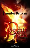Cover-Bild zu Phoenixfluch von Benkau, Jennifer