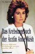Cover-Bild zu Das Krebstagebuch der Ärztin Anne Rush von Owen, Bob