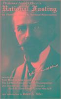Cover-Bild zu Rational Fasting: For Physical, Mental & Spiritual Rejuvenation von Ehret, Arnold