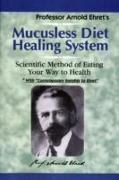 Cover-Bild zu Mucusless Diet Healing System von Ehret, Arnold