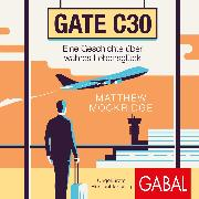 Cover-Bild zu Gate C30 (Audio Download) von Mockridge, Matthew