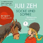 Cover-Bild zu Socke und Sophie - Pferdesprache leicht gemacht (Ungekürzt) (Audio Download) von Zeh, Juli