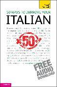 Cover-Bild zu 50 Ways to Improve your Italian: Teach Yourself
