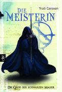 Cover-Bild zu Die Gilde der Schwarzen Magier - Die Meisterin von Canavan, Trudi