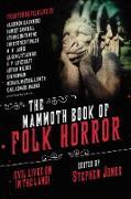 Cover-Bild zu The Mammoth Book of Folk Horror (eBook) von Jones, Stephen (Hrsg.)