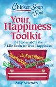 Cover-Bild zu Chicken Soup for the Soul: Your Happiness Toolkit (eBook) von Newmark, Amy