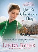 Cover-Bild zu Lizzie's Christmas Play (eBook) von Byler, Linda