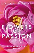 Cover-Bild zu Flowers of Passion - Verführerische Rosen von Hagen, Layla