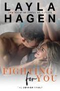 Cover-Bild zu Fighting For You (The Connor Family, #5) (eBook) von Hagen, Layla