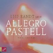 Cover-Bild zu Allegro Pastell (Audio Download) von Randt, Leif