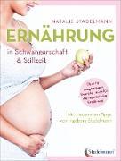 Cover-Bild zu Ernährung in Schwangerschaft & Stillzeit (eBook) von Stadelmann, Natalie