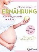 Cover-Bild zu Ernährung in Schwangerschaft & Stillzeit von Stadelmann, Natalie