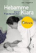 Cover-Bild zu Hebamme Klara (eBook) von Runggaldier, Anita