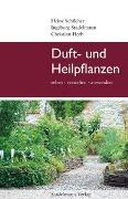 Cover-Bild zu Duft- und Heilpflanzen (eBook) von Schilcher, Heinz