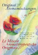 Cover-Bild zu Le Miscele Aromaterapeutiche Originali (eBook) von Stadelmann, Ingeborg