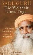 Cover-Bild zu Die Weisheit eines Yogi (eBook) von Sadhguru