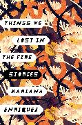 Cover-Bild zu Things We Lost in the Fire von Enriquez, Mariana