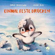 Cover-Bild zu Einmal feste drücken (Mini-Ausgabe) von Schoenwald, Sophie