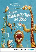 Cover-Bild zu Der große Zahnputztag im Zoo (eBook) von Schoenwald, Sophie