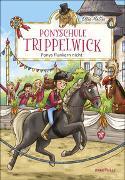 Cover-Bild zu Ponyschule Trippelwick - Ponys flunkern nicht von Mattes, Ellie