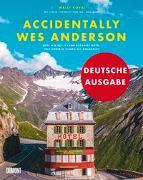 Cover-Bild zu Accidentally Wes Anderson (Deutsche Ausgabe) von Koval, Wally