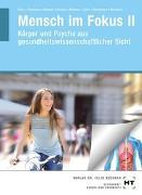 Cover-Bild zu Mensch im Fokus II von Dr. Reus, Monika