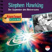 Cover-Bild zu Abenteuer & Wissen: Stephen Hawking (Audio Download) von Beck, Ulrike