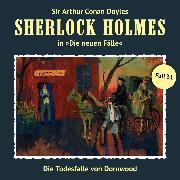 Cover-Bild zu Sherlock Holmes, Die neuen Fälle, Fall 31: Die Todesfalle von Dornwood (Audio Download) von Freund, Marc
